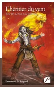 L'héritier du vent. Tome III : La Nuit des Flambeaux livre