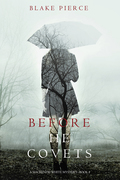 Before He Covets (A Mackenzie White Mystery--Book 3)