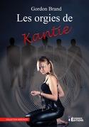 Les orgies de Kantie