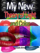 My New Theory of Light and Color
