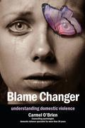 Blame Changer: Understanding domestic violence