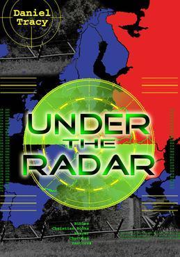 Under the Radar: Adventures of Faith with a faithful God