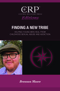 Finding a New Tribe: Helping Young Men Heal From Childhood Sexual Abuse and Addiction