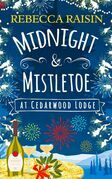 Midnight and Mistletoe at Cedarwood Lodge