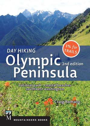 Day Hiking Olympic Peninsula, 2nd Edition