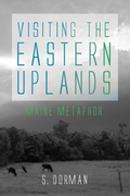 Visiting the Eastern Uplands: Maine Metaphor