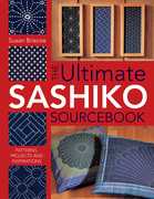Ultimate Sashiko Sourcebook: Patterns, Projects and Inspirations