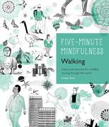 5-Minute Mindfulness: Walking
