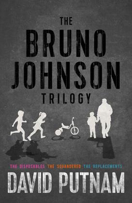 The Bruno Johnson Trilogy
