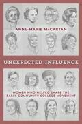 Unexpected Influence: Women Who Helped Shape the Early Community College Movement