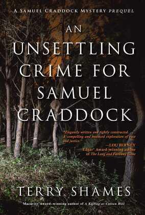 An Unsettling Crime for Samuel Craddock: A Samuel Craddock Mystery