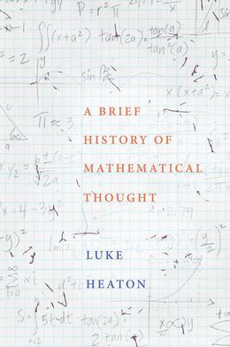 A Brief History of Mathematical Thought