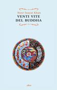 Venti vite del Buddha