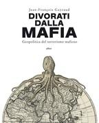 Divorati dalla mafia