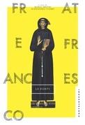 Frate Francesco. Le fonti
