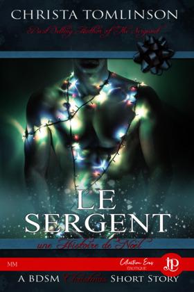 Le Sergent: Une histoire de Noël