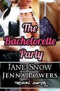 The Bachelorette Party (Interracial Erotic Bundle)
