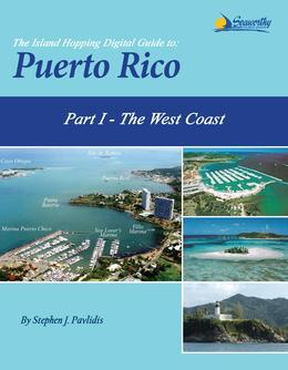 The Island Hopping Digital Guide To Puerto Rico - Part I - The West Coast: Including The Mona Passage, Mayaguez, and Boqueron