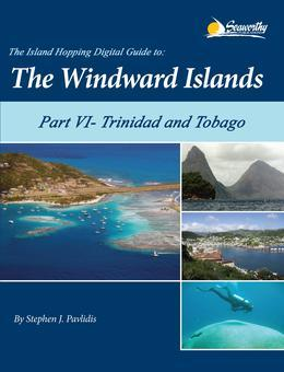The Island Hopping Digital Guide to the Windward Islands - Part VI - Trinidad and Tobago