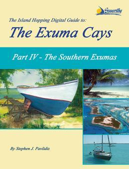 The Island Hopping Digital Guide to the Exuma Cays - Part IV - The Southern Exumas