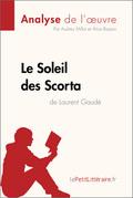 Le Soleil des Scorta de Laurent Gaudé (Analyse de l'oeuvre)