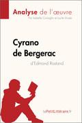 Cyrano de Bergerac d'Edmond Rostand (Analyse de l'oeuvre)