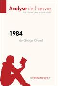 1984 de George Orwell (Analyse de l'oeuvre)