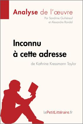 Inconnu à cette adresse de Kathrine Kressmann Taylor (Analyse de l'oeuvre)