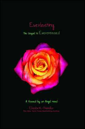 Everlasting: A Kissed by an Angel Novel