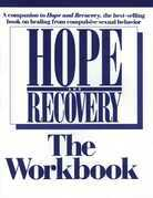 Hope And Recovery The Workbook