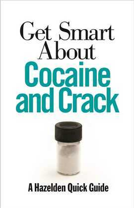 Get Smart About Cocaine and Crack