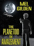 The Planetoid of Amazement