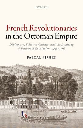 French Revolutionaries in the Ottoman Empire