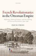 French Revolutionaries in the Ottoman Empire