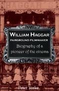 William Haggar: Fairground Film Maker