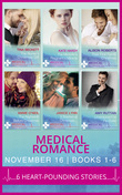 Medical Romance November 2016 Books 1-6 (Mills & Boon e-Book Collections)