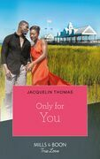 Only For You (Mills & Boon Kimani) (The DuGrandpres of Charleston, Book 2)
