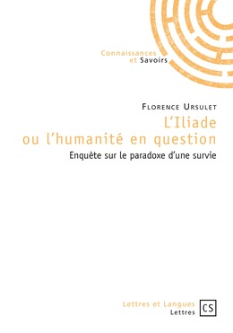 L'Iliade ou l'humanité en question