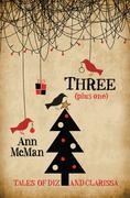 Three: (Plus One)