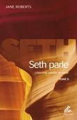 Seth Parle (tome II)
