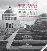 Abitare a Roma in periferia / Living in Rome in the suburbs
