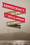 Democracy, Islam, and Secularism in Turkey