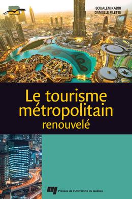 Le tourisme métropolitain renouvelé