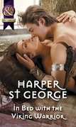In Bed With The Viking Warrior (Mills & Boon Historical) (Viking Warriors, Book 3)