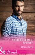Her Colorado Sheriff (Mills & Boon Cherish) (Rocky Mountain Twins, Book 3)