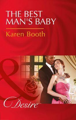 The Best Man's Baby (Mills & Boon Desire)