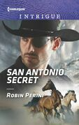 San Antonio Secret (Mills & Boon Intrigue)