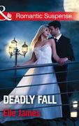 Deadly Fall (Mills & Boon Romantic Suspense)