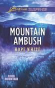 Mountain Ambush (Mills & Boon Love Inspired Suspense) (Echo Mountain, Book 6)