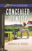 Concealed Identity (Mills & Boon Love Inspired Suspense)